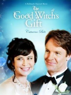 Фильм Подарок доброй ведьмы (The Good Witch s Gift)